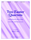 Two Easter Quartets